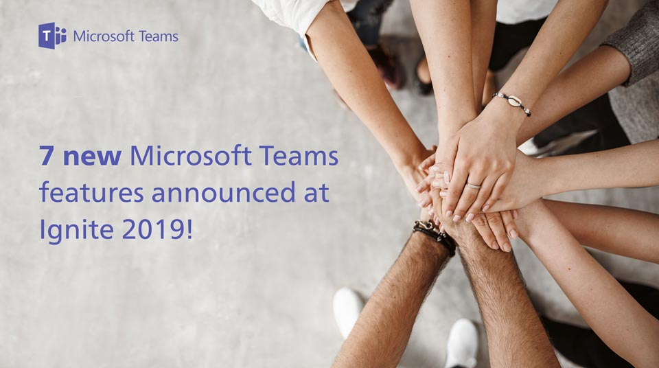 7 New Microsoft Teams Features